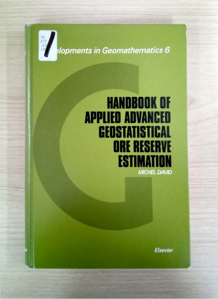David, M. 1988. Handbook of Applied Advanced Geostatistical Ore Reserve Estimation. Amsterdam, Oxford, New York, Tokyo, Elsevier.